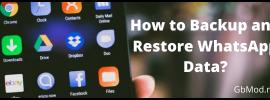How to Backup and Restore WhatsApp Data