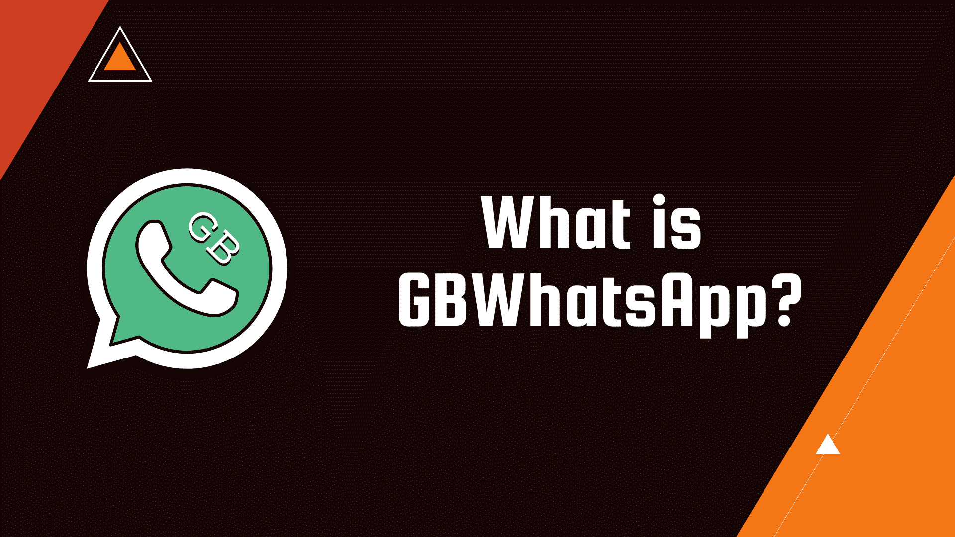 What is GBWhatsApp APK